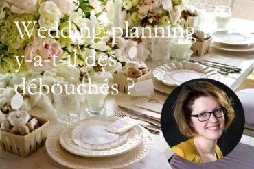 Wedding-planning : y-a-t-il des débouchés ?